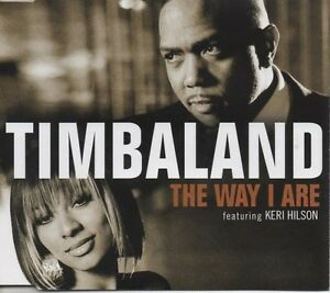 TIMBALAND-feat-Keri-Hilson-The-way-I-are-2-TRACK-CD-NEW-NOT-SEALED