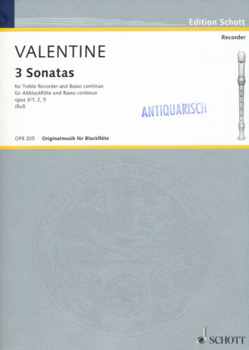 5 Robert Valentine 2 3 Sonatas für Altblockflöte und Basso continuo opus 3//1