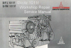 deutz 1011f engine manual tractor truck shop repair service manual rh ebay com deutz engine manual f3l 1011 f deutz engine manuals free
