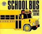 School Bus by Donald Crews (Hardback, 1984)