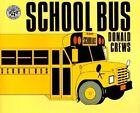 School Bus by Donald Crews (Hardback, 1984)
