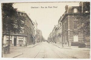 809-Ancienne-Carte-Postale-Charleroi-rue-du-Pont-Neuf