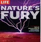 Nature's Fury: An Illustrated History of Natural Disasters by Time Inc Home Entertaiment (Hardback, 2008)