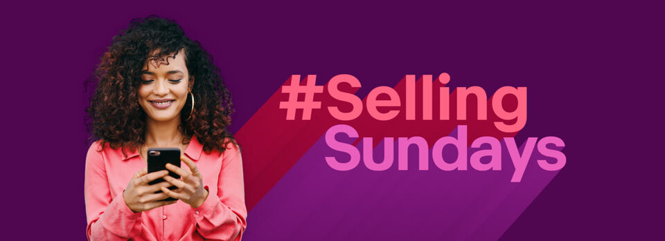 Sell now - 46% more sales happen on a Sunday*
