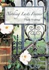 Nothing Lasts Forever by Marie Andrews (Hardback, 2012)