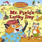 Mr. Fixit's Lucky Day by Simon Spotlight (Paperback / softback, 2011)