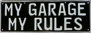 MY-GARAGE-MY-RULES-Number-Plate-Sign-Nostalgic-Novelty-Metal-Tin-Sign