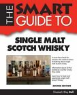 The Smart Guide to Single Malt Scotch Whisky by Elizabeth Riley Bell (Paperback / softback, 2014)