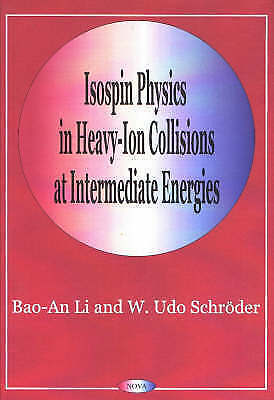 Isospin Physics in Heavy-ion Collisions at Intermediate Energies, Li, Bao-An, Sc
