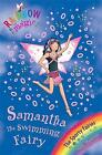 The Samantha the Swimming Fairy: The Sporty Fairies by Daisy Meadows (Paperback, 2008)