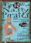 Nasty Pirates by Fiona MacDonald (Paperback, 2010)