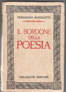 Fernando-Agnoletti-Il-Bordone-Della-Poesia-Vallecchi-1930