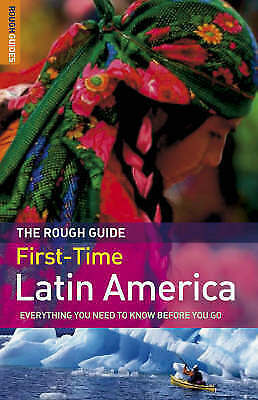 """""""AS NEW"""" The Rough Guide to First-Time Latin America - Edition 2, Read, James, R"""