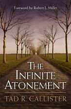 The Infinite Atonement by Tad R. Callister (2000, Hardcover)
