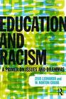 Education and Racism: A Primer on Issues and Dilemmas by W. Norton Grubb, Zeus Leonardo (Paperback, 2014)