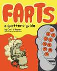 Farts: A Spotter's Guide by Travis Millard, Crai Bower (Hardback, 2008)