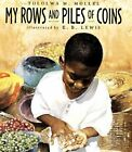 My Rows and Piles of Coins by M.Tololwa- Mollel (Hardback, 2000)