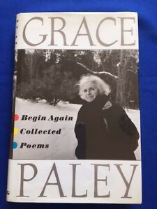 BEGIN-AGAIN-COLLECTED-POEMS-FIRST-EDITION-INSCRIBED-BY-GRACE-PALEY