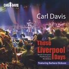Those Liverpool Days von Royal Liverpool Philharmonic Orchestra,Dickson (2011)