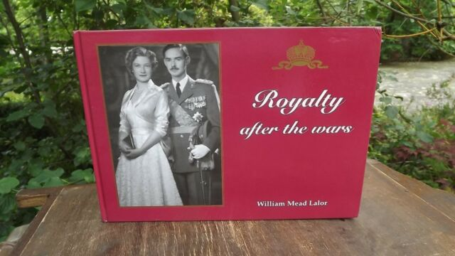 2001 Book Royalty after the Wars by William Mead Lalor