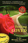 Feeling Loved: Connecting with God in the Minutes You Have by Marnie Swedberg (Paperback / softback, 2010)
