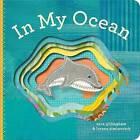 In My Ocean by Sara Gillingham (Board book, 2011)