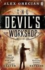 The Devil's Workshop: Scotland Yard Murder Squad: Book 3 by Alex Grecian (Paperback, 2014)