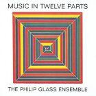 Philip Glass: Music in Twelve Parts [Digipak] by Philip Glass (CD, Aug-2008, 4 Discs, Orange Mountain Music (USA))