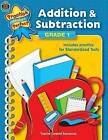 Addition & Subtraction Grade 1 by Teacher Created Resources (Paperback / softback)