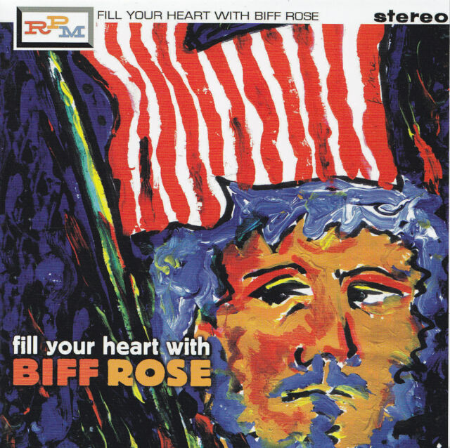BIFF ROSE - CD - FILL YOUR HEART WITH BIFF ROSE