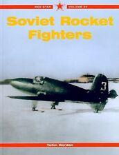 New Soviet Rocket Fighters Yefim Gordon Red Star Volume 30 2010