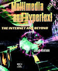 Multimedia and Hypertext: The Internet and Beyond by Jakob Nielsen (Paperback, 1995)