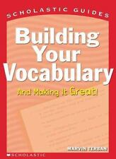 Building Your Vocabulary (Scholastic Guides) Terban, Marvin Paperback