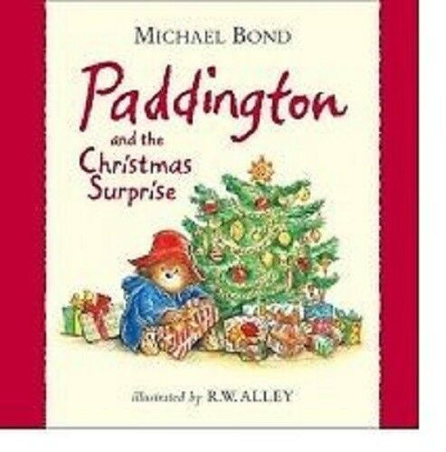 Michael Bond Paddington and the Christmas Surprise Book
