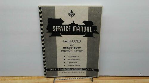 "LeBlond 20"" Heavy Duty Engine Lathe Service Manual"