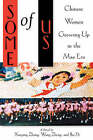 Some of Us: Chinese Women Growing Up in the Mao Era by Rutgers University Press (Paperback, 2001)