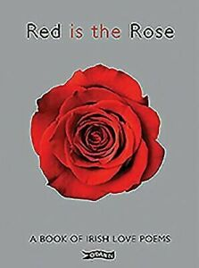Rouge-Est-Le-Rose-A-Book-Of-Irish-Love-Poems-Couverture-Rigide-Jonathan-Rossney