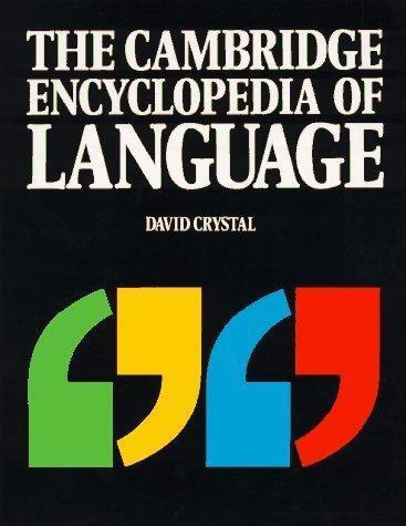 The Cambridge Encyclopedia of Language, David Crystal, Used; Good Book