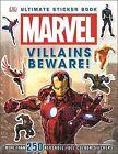 Marvel Villains Beware Ultimate Sticker Book! by Simon Beecroft (Paperback, 2014)