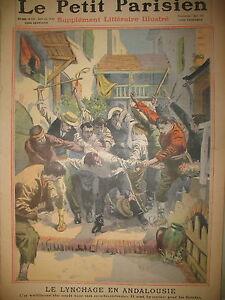 ESPAGNE-ANDALOUSIE-LUQUE-LYNCHAGE-DU-VEILLEUR-JOURNAL-LE-PETIT-PARISIEN-1911