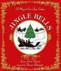 Jingle Bells von James Lord Pierpont (2015, Gebundene Ausgabe)