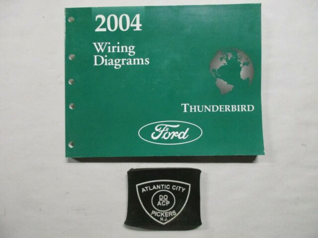 2004 Ford Thunderbird Electrical Wiring Diagrams Service