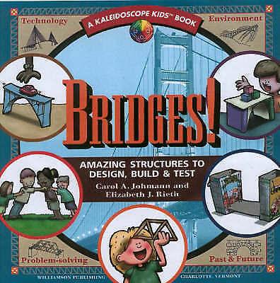 1 of 1 - NEW Bridges: Amazing Structures to Design, Build & Test (Kaleidoscope Kids)
