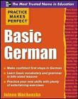 Practice Makes Perfect: Basic German by Jolene Wochenske (Paperback, 2011)