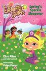 Jim Henson's Enchanted Sisters: Spring's Sparkle Sleepover by Elise Allen, Halle Stanford (Paperback / softback, 2015)