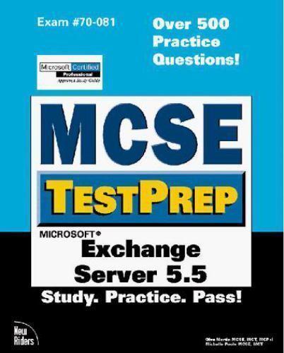 """MCSE TestPrep : Exchange Server 5.5 by Martin, Glen """