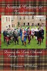 Scottish Culture and Traditions by Norman C Milne (Paperback, 2010)
