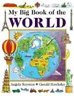 My Big Book of the World by Angela Royston, Gerald Hawksley (Hardback, 2017)