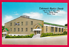 Tabernacle Baptist Church. Tom L. Daniel, Pastor, Waco. Texas