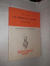 LA PERFECTA CASADA Luis De Leon Signorelli 1955 Elena Milazzo letteratura libro